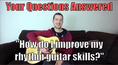 improve rhythm skills on the guitar