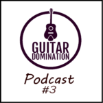 Podcast #3 – Finding A Guitar Teacher and Should You Even Get One?