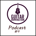 Podcast #4 – How To Supercharge Your Strumming Patterns
